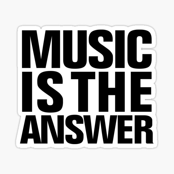 House Music is the Answer T shirt | EDM Music Festival Gear Sticker