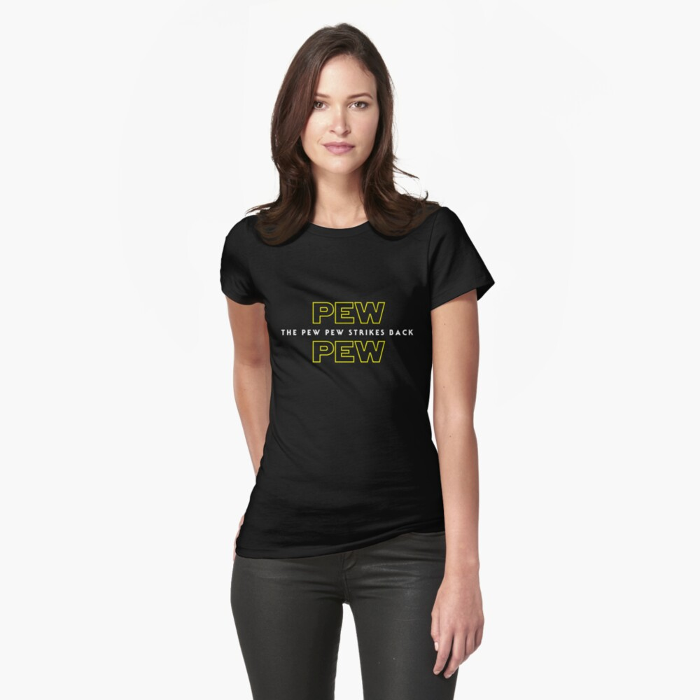 The Pew Pew Strikes Back Womens T-Shirt Front