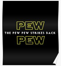 The Pew Pew Strikes Back Poster