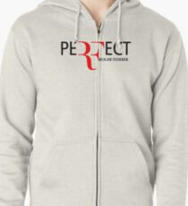 peRFect RoGer fEDerEr Zipped Hoodie