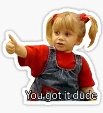 You got it dude Sticker