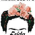 Thank God It's Frida by Rich Anderson