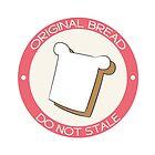 Original Bread, Do Not Stale by Logan McCarthy