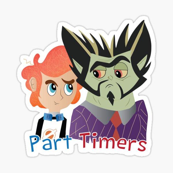 Part Timers  Sticker