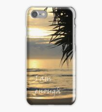 I am enough - Sunrise at Byron Bay iPhone Case/Skin