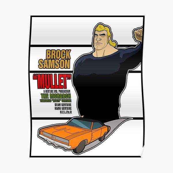 Brock Samson EST MULLET! Poster