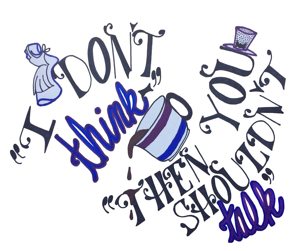 Shouldn't Talk - Alice in Wonderland by BookHoarder18