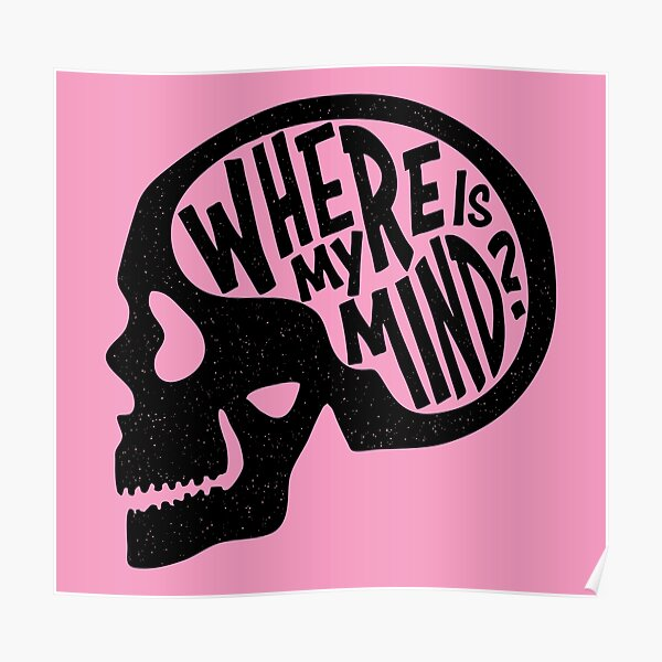 Where is my Mind - Fight Club  Poster