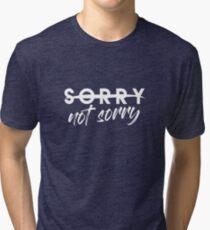 Sorry Not Sorry Camiseta de tejido mixto