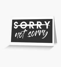 Sorry Not Sorry Tarjeta de felicitación