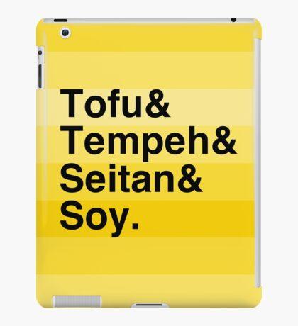 Tofu & Tempeh & Seitan & Soy. iPad Case/Skin