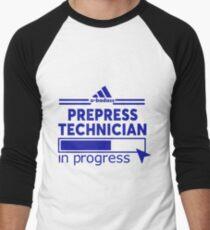 PREPRESS TECHNICIAN T-Shirt
