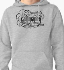 Calligraphy is Art (Light bg) Pullover Hoodie