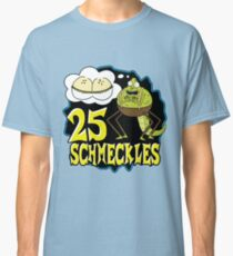 25 Schmeckles Classic T-Shirt