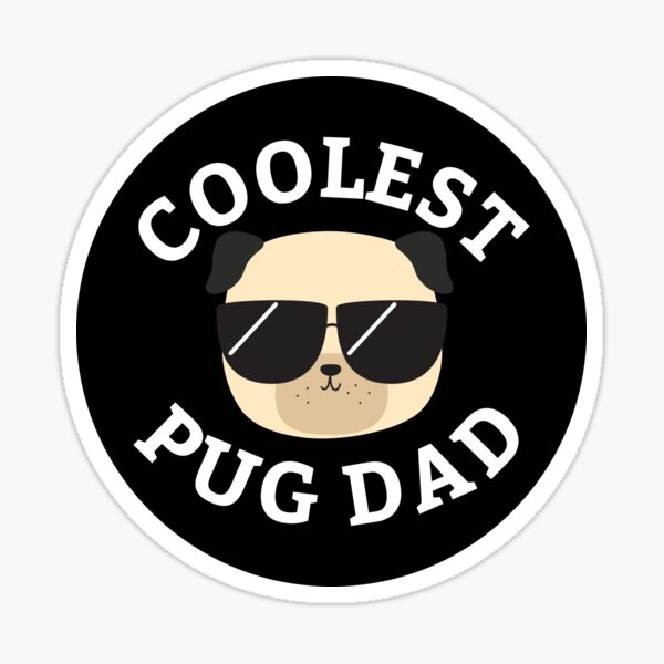 Coolest Pug Dad Sticker