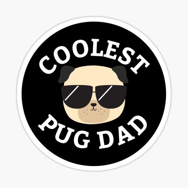 Coolest Pug Dad Sticker
