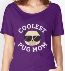 Coolest Pug Mom Women's Relaxed Fit T-Shirt