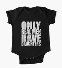 Only Real Men Have Daughters Vintage Kids Clothes