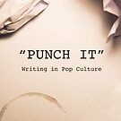 Punch It by TheNerdParty
