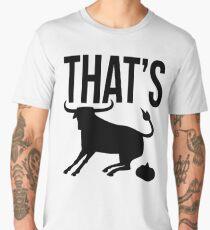 That's Bull Men's Premium T-Shirt