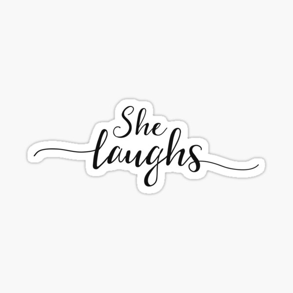 Christian Quote - Proverbs 31:25 Sticker