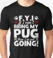 Bring My Pug T-Shirt