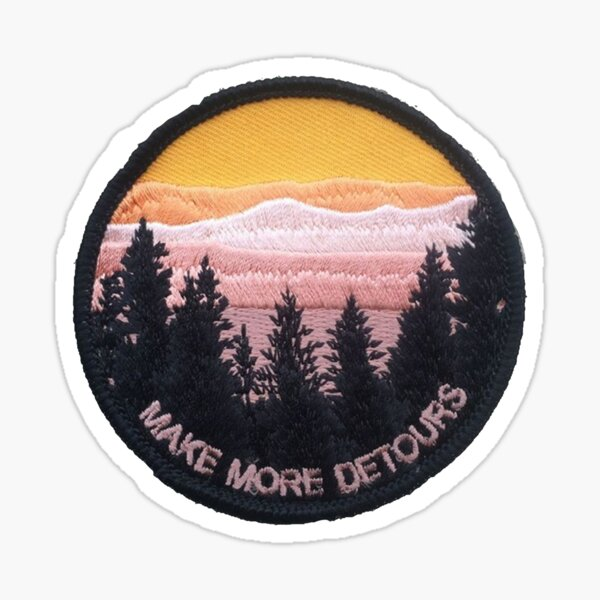 Make More Detours Patch Sticker