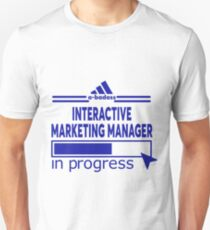INTERACTIVE MARKETING MANAGER Unisex T-Shirt