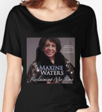 Reclaiming My Time Women's Relaxed Fit T-Shirt