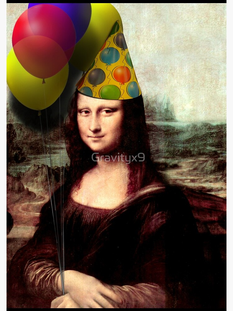 Mona Lisa Birthday  by Gravityx9