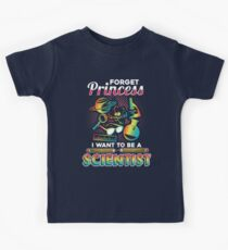 Forget Princess I Want To Be A Scientist  Kids Clothes