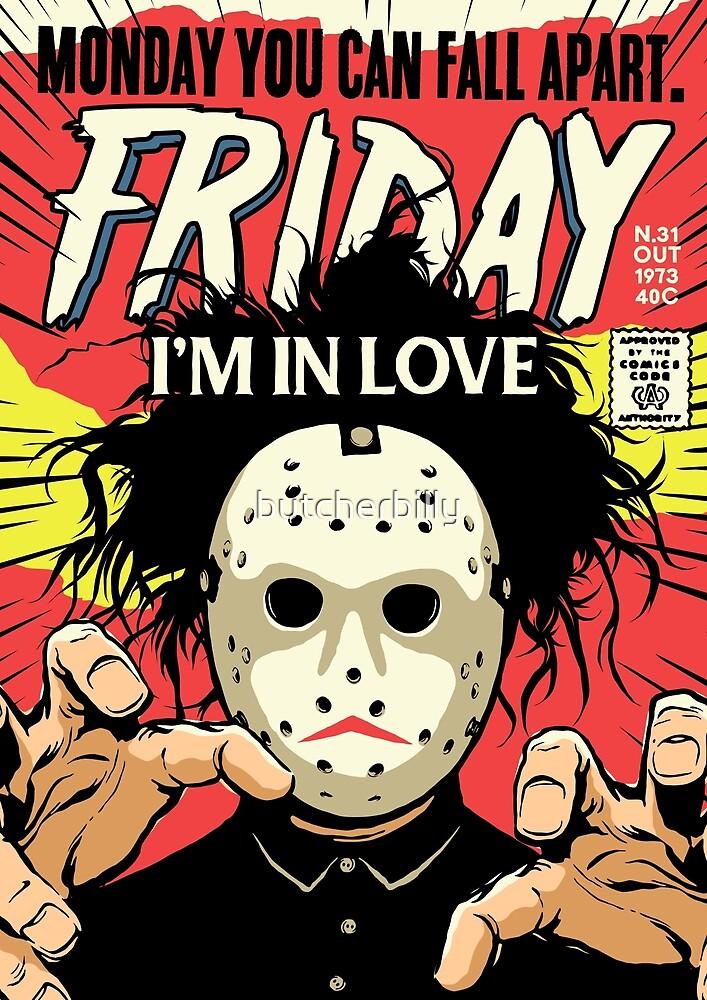 TFTS   Friday by butcherbilly