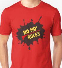 nomorules Unisex T-Shirt