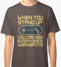Stand Up For Everyone's Weak Spots Gaming Controller (Funny Gamer) Classic T-Shirt