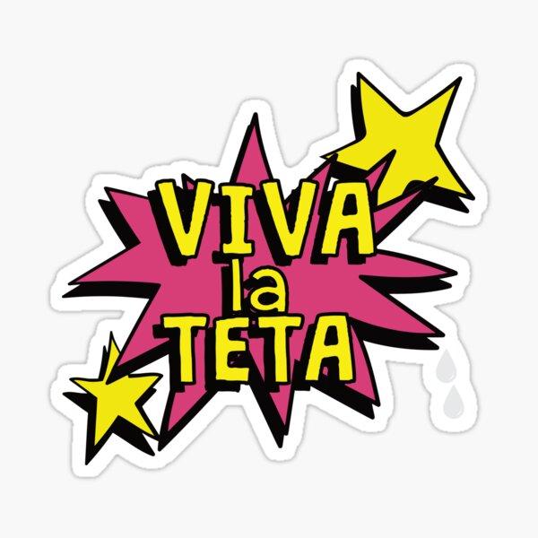 Viva la Teta - Pro Lactancia - Dar Pecho  Sticker