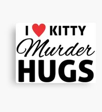 I Love Kitty Murder Hugs Black and Red Print Canvas Print