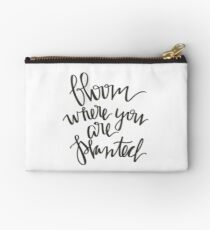 Bloom where you are planted Studio Pouch
