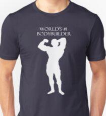 World's No. 1 Bodybuilder T-Shirt