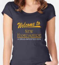 Welcome To New Hampshire - A Drug-Infested Den Women's Fitted Scoop T-Shirt