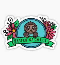 Master of Chill Sticker