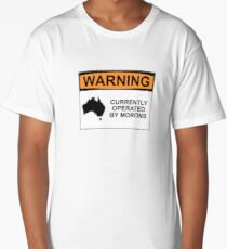 WARNING: CURRENTLY OPERATED BY MORONS Long T-Shirt
