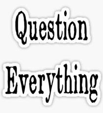 Question Everything (Orwell) Sticker