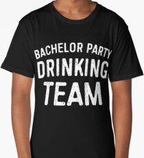 Bachelor Party Drinking Team Long T-Shirt