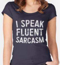 I Speak Fluent Sarcasm Women's Fitted Scoop T-Shirt