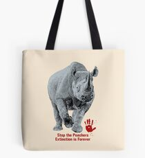 Black Rhino | Stop Poachers, Extinction is Forever Tote Bag