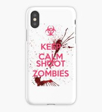 Keep Calm and Shoot Zombies iPhone Case/Skin