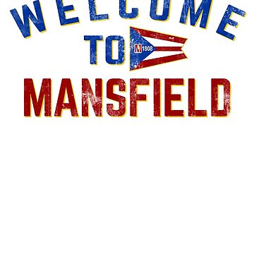 Welcome To Mansfield by BashFromOhio
