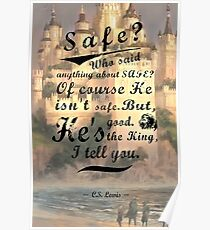 Narnia - Of Course He Isn't Safe Poster