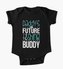 Daddy's Future Fishing Buddy Kids Clothes