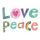 Love and Peace by Maria Burns